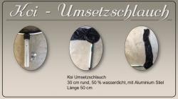 KOI  -  UMSETZSCHLAUCH, 30 cm rund, Aluminium Stiel, 50 cm lang