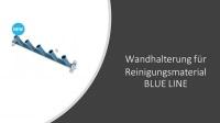 WANDHALTERUNG für Reinigungsmaterial BLUE LINE