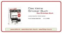 Das kleine Smoker Buch (Das Einsteiger-Buch)